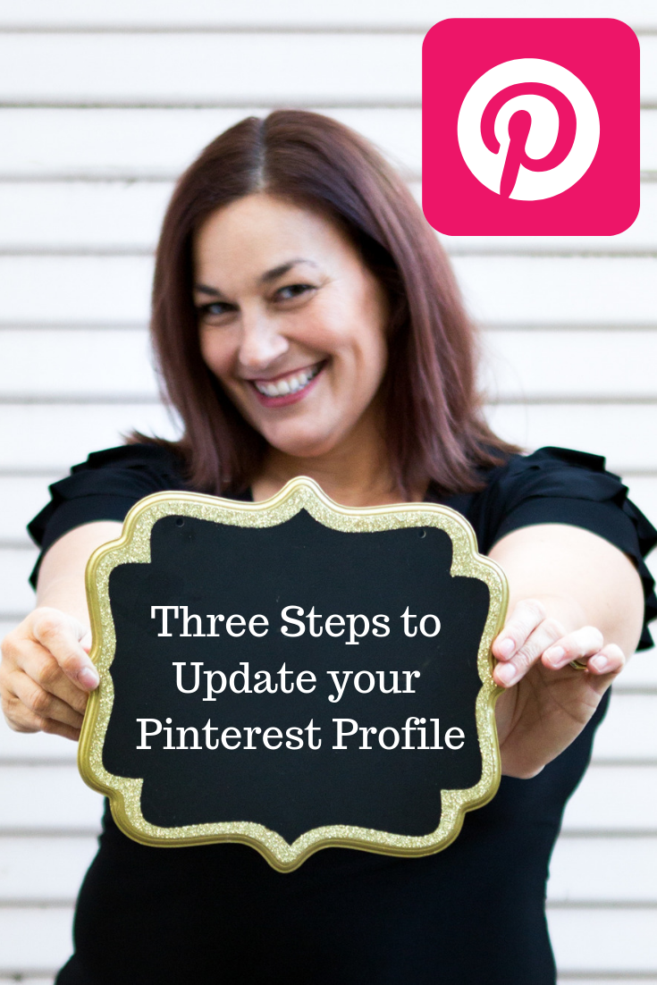 3 Steps to update your Pinterest Profile