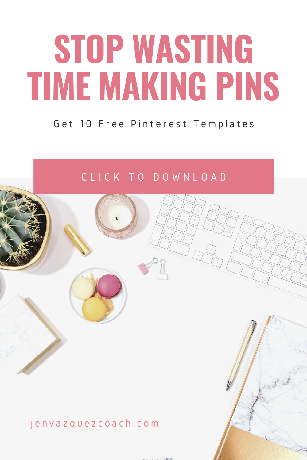 10 Free Pin Templates by Jen Vazquez Marketing Strategist  - Click to download them now