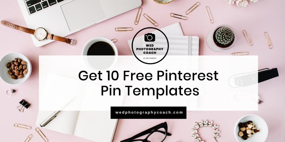 Get 10 Free Pinterest Pin Templates