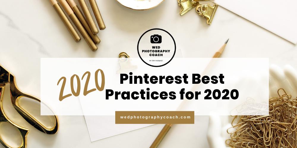 Pinterest Best Practices 2020