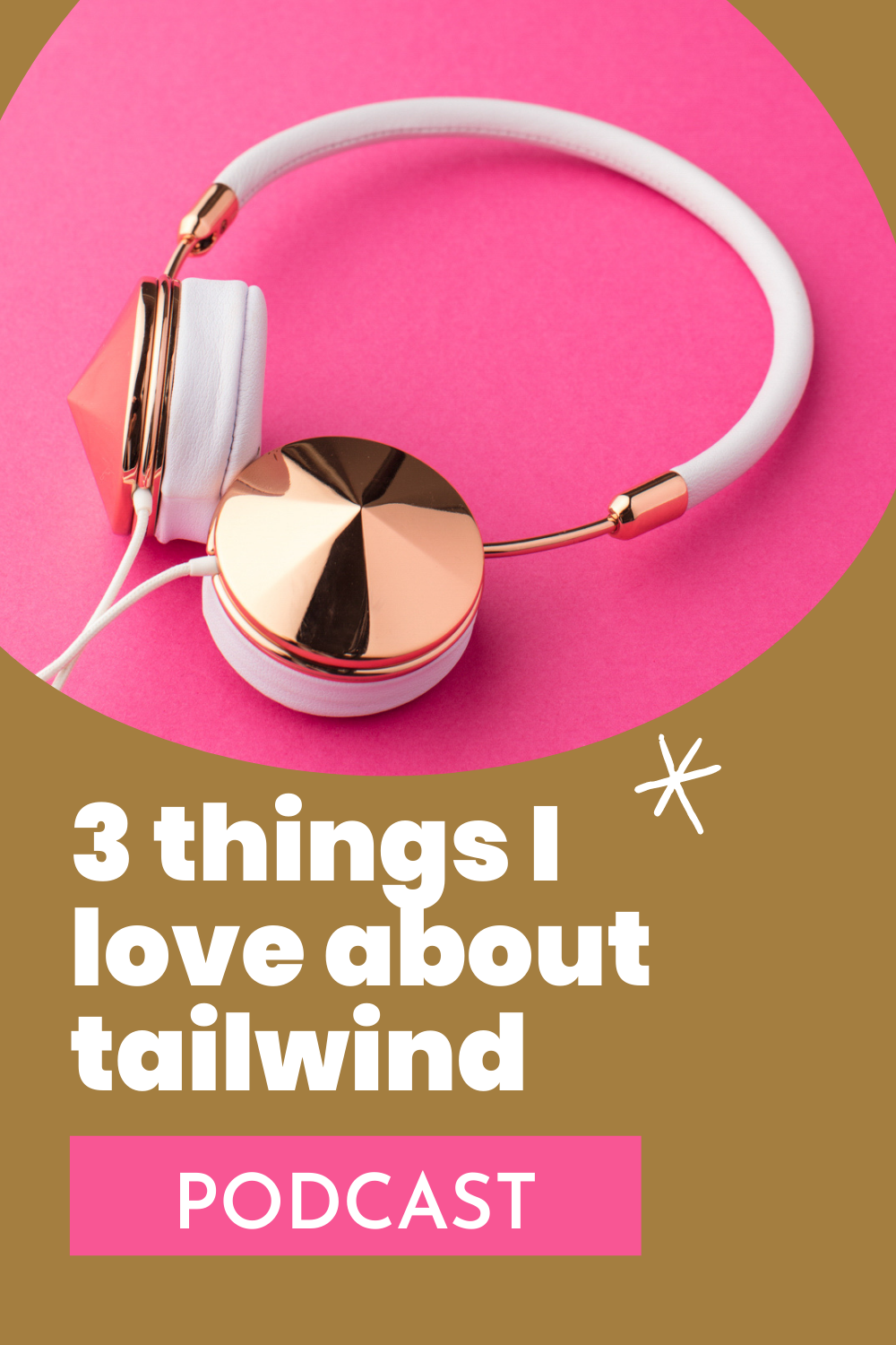 3 things I love about tailwind