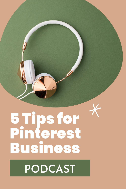 5 Tips for Pinterest Business