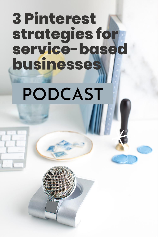 3 Pinterest strategies for service-based businesses
