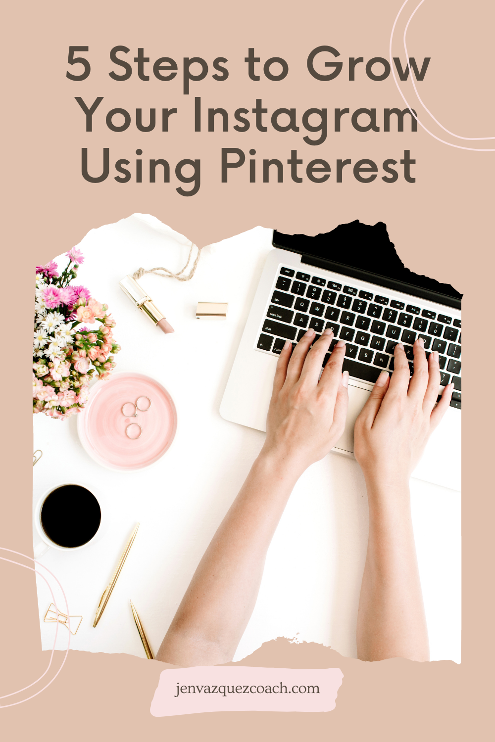 5 Steps to Grow Your Instagram Using Pinterest1