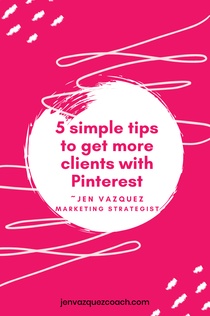 5 simple tips to get more clients with Pinterest
