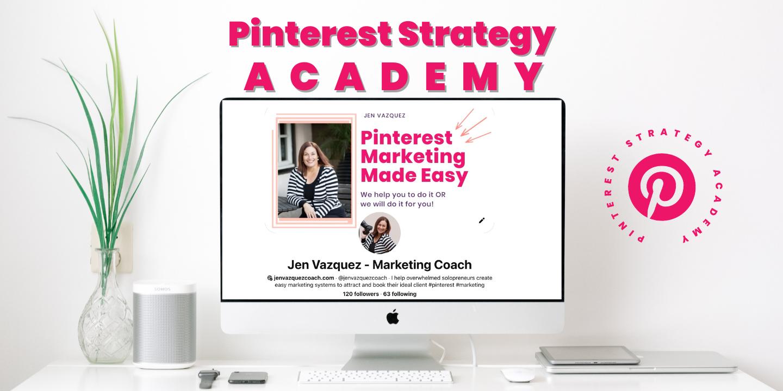 Pinterest Strategy Academy by Jen Vazquez - marketing strategiest