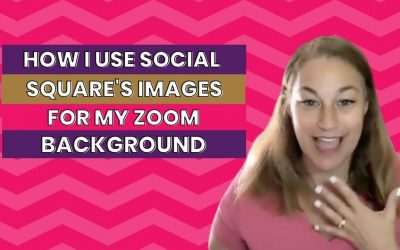 How to use Social Squares Images as a Background for Zooms