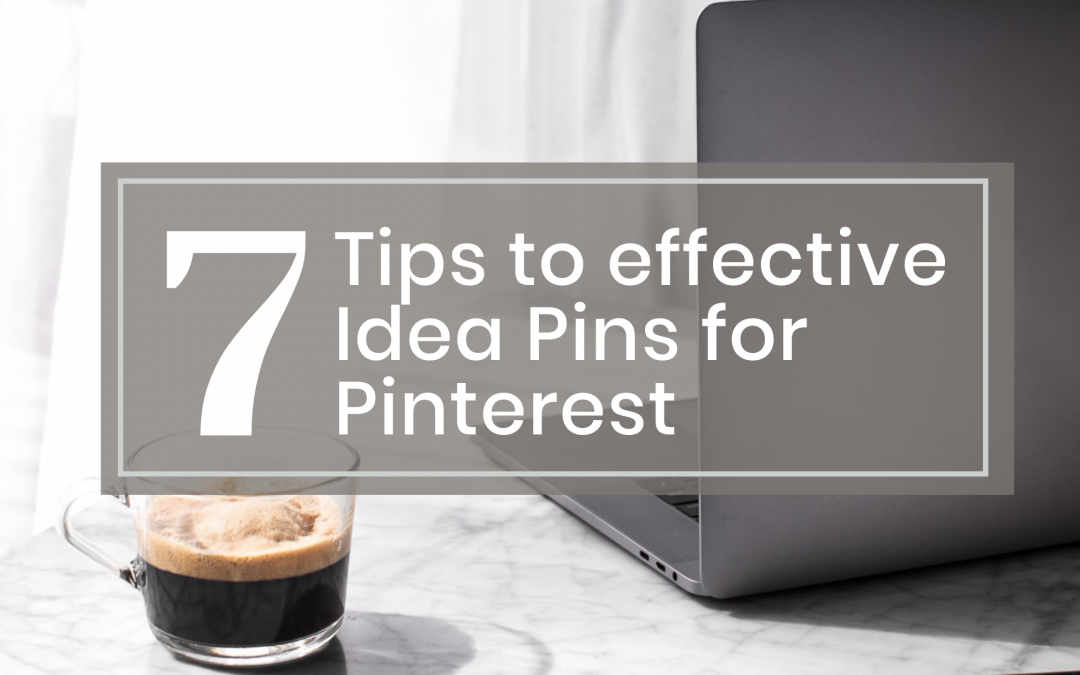 7 Tips to effective Idea Pins