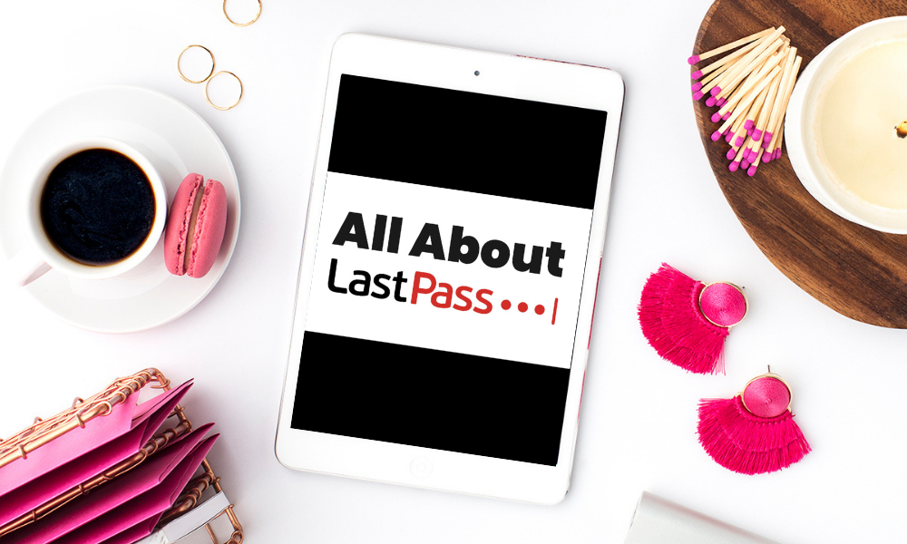 All About LastPass